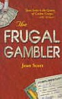 The Frugal Gambler